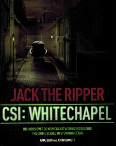 Begg & Bennett Jack the Ripper CSI Whitechapel