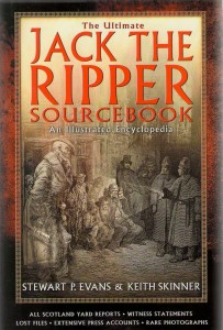 Evans & Skinner The Ultimate Jack The Ripper Sourcebook