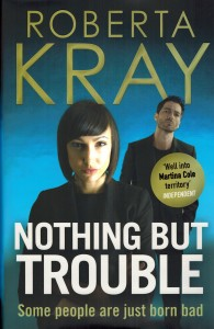 Kray Nothing But Trouble