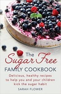 Flower The Sugar-Free Family Cookbook