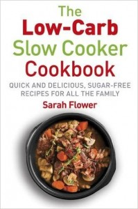 Flower The Low-Carb Slow-Cooker Cookbook