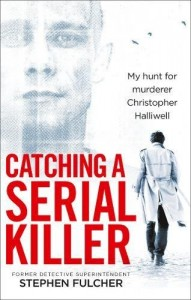 Fulcher Catching A Serial Killer