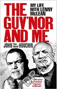 Houchin The Guv'nor and Me